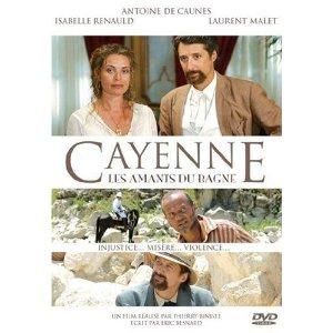 2002.CAYENNE.LES AMANTS DU BAGNE.Thierry Binisti (1)