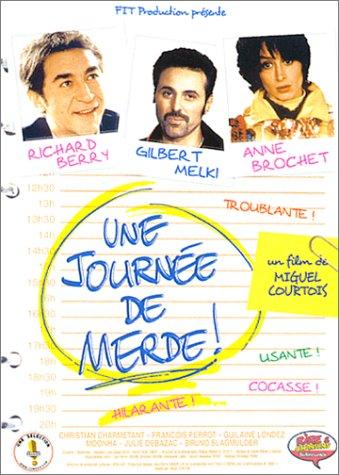 UNE JOURNEE DE MERDE. Miguel Courtois (1)